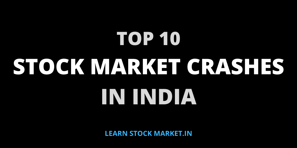 Top 10 Stock Market Crashes in India 1